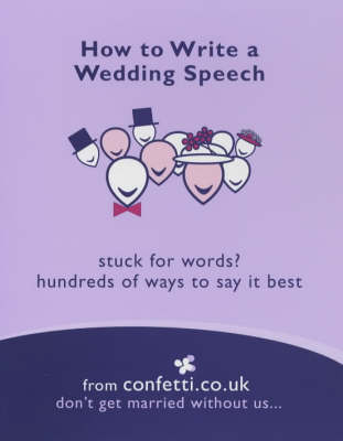 How to Write a Wedding Speech by confetti.co.uk image