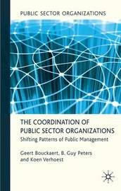 The Coordination of Public Sector Organizations by Geert Bouckaert