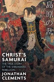 Christ's Samurai by Jonathan Clements
