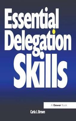 Essential Delegation Skills by Carla L. Brown image