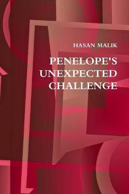 Penelope's Unexpected Challenge by Hasan Malik