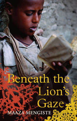 Beneath the Lion's Gaze by Maaza Mengiste image