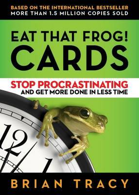 Eat That Frog! The Cards by Brian Tracy