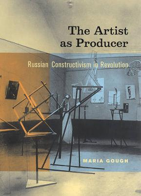 The Artist as Producer by Maria Gough
