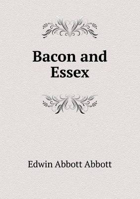Bacon and Essex | Edwin Abbott Book | In-Stock - Buy Now