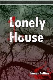 Lonely House by James Collins