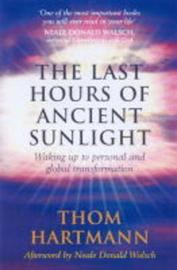 The Last Hours Of Ancient Sunlight by Thom Hartmann image