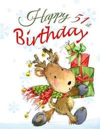 Happy 51st Birthday by Black River Art