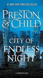 City of Endless Night by Douglas Preston