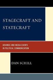 Stagecraft and Statecraft: Advance and Media Events in Political Communication by Dan Schill image