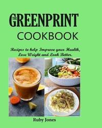 The Greenprint Cookbook by Ruby Jones