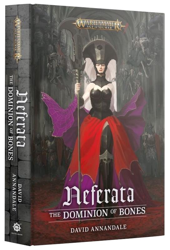 Neferata: The Dominion of Bones by David Annandale
