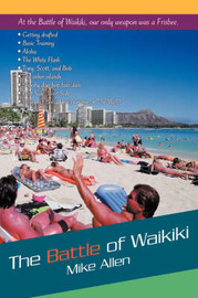 The Battle of Waikiki by Mike Allen