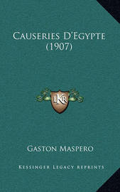 Causeries D'Egypte (1907) by Gaston Maspero