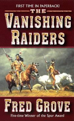 The Vanishing Raiders by Fred Grove image