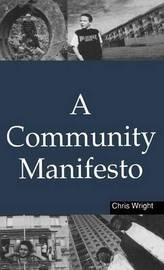 A Community Manifesto by Chris Wright