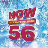Now That's What I Call Music Volume 56 by Various