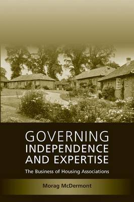 Governing Independence and Expertise by Morag McDermont