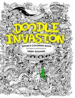 Doodle Invasion Zifflins Coloring Book By Zifflin Image