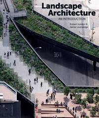 Landscape Architecture: An Introduction by Robert Holden