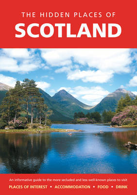 The Hidden Places of Scotland by Peter Long image