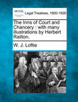 The Inns of Court and Chancery by W.J. Loftie