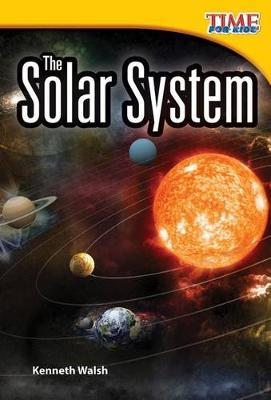 The Solar System by Kenneth Walsh