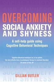 Overcoming Social Anxiety and Shyness, 1st Edition by Gillian Butler image