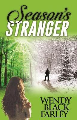 Season's Stranger (a Novel) by Wendy Black Farley image