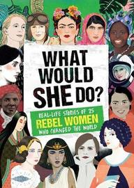 What Would She Do? by Kay Woodward image
