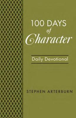 BOOK: 100 Days of Character by Stephen Arterburn image