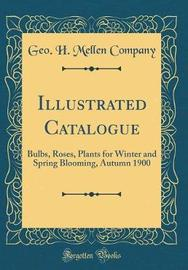 Illustrated Catalogue by Geo H Mellen Company image