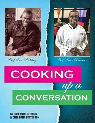Cooking Up a Conversation by Carl Redding