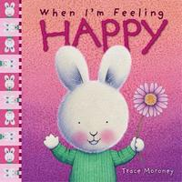 When I'm Feeling Happy by Trace Moroney image