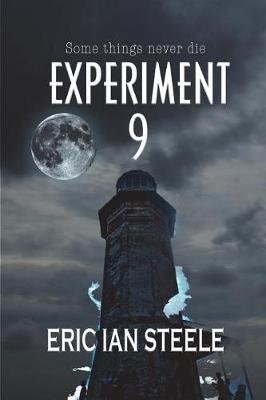 Experiment 9 by Eric Ian Steele