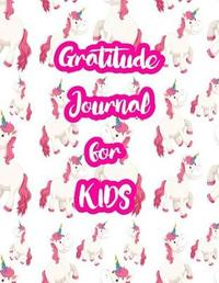 Gratitude Journal for Kids by Joy Griffith