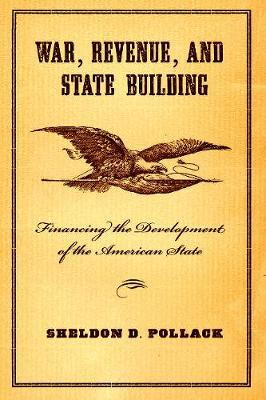 War, Revenue, and State Building by Sheldon Pollack