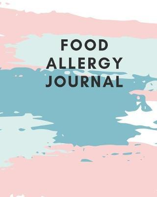 Food Allergy Journal by Wellness Journal