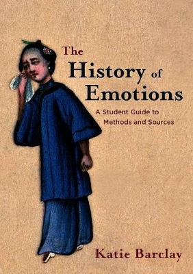 The History of Emotions by Katie Barclay