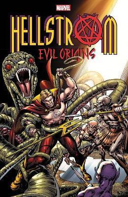 Hellstrom: Evil Origins by Gary Friedrich
