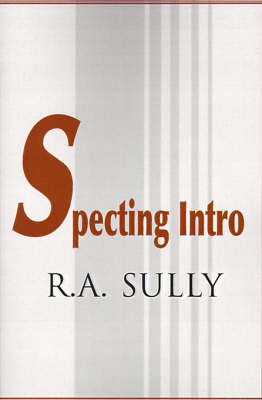 Specting Intro by R. A. Sully image