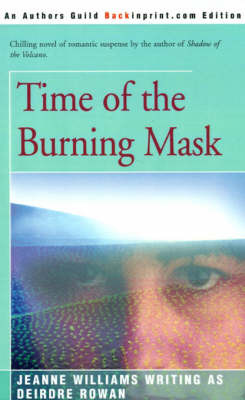 Time of the Burning Mask by Deirdre Rowan image