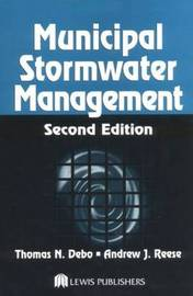 Municipal Stormwater Management by Thomas N Debo