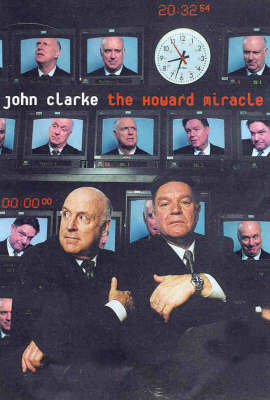 The Howard Miracle by John Clarke