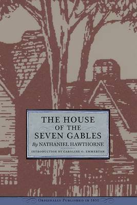 a literary analysis of the house of the seven gables and the birth mark by nathaniel hawthorne The nathaniel hawthorne page at and the house of seven gables antique ring the artist of the beautiful the birthmark the boston massacre the canterbury.
