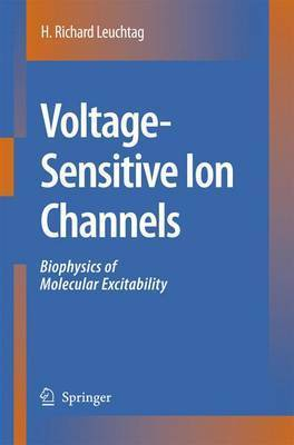 Voltage-Sensitive Ion Channels by H.Richard Leuchtag