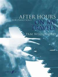 After Hours: On My Travels by Pam Wedgwood