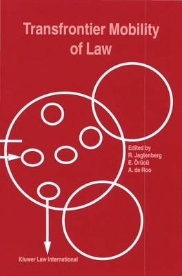 Transfrontier Mobility of Law by Annie J. De Roo