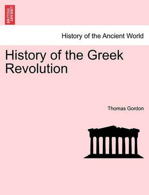 History of the Greek Revolution. Vol. II by Thomas Gordon
