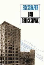 Skyscraper by Dan Cruickshank